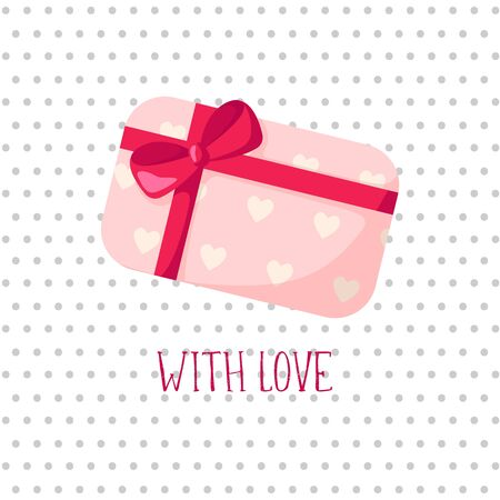 Valentine Day card - cartoon pink gift box with ribbon and bow, lovely phrase and text, cute flat cartoon holiday decor and romantic background, vector illustration for postcard, poster, clothes print