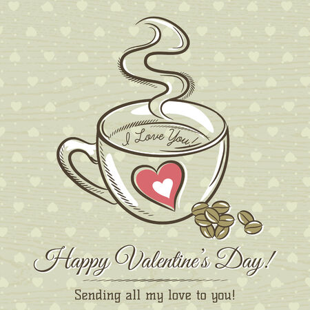 hot drink: romantic card with cup of hot drink and wishes text,  vector Illustration