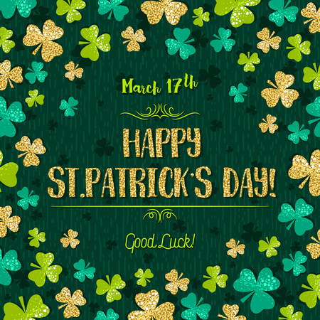 17th march: Green  card for Patricks day with golden shamrock, vector illustration Illustration