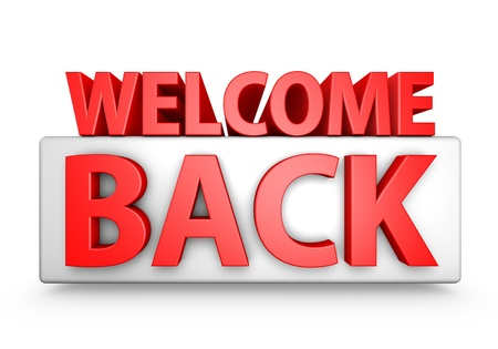 Red 3D Welcome Back text isolated on white background.