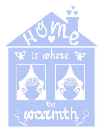 warmth: Home is where the warmth vector illustration
