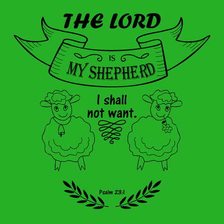 lamb of god: Bible verse the Lord is my Shepherd with two lambs