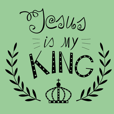 background with words written from the hand of Jesus my King with a crown