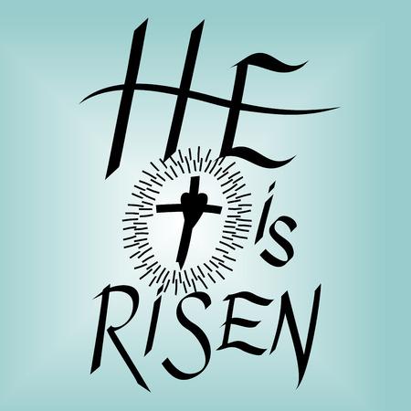 he: Lettering Bible He is risen near the cross on blue background