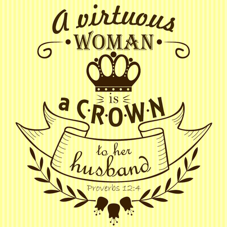 Bible verse a Virtuous woman is a crown to her husband on a yellow-striped background Illustration