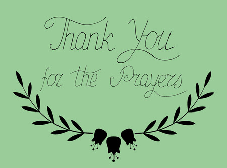 The lettering Thank you for the prayers, written on a green background from hands 일러스트