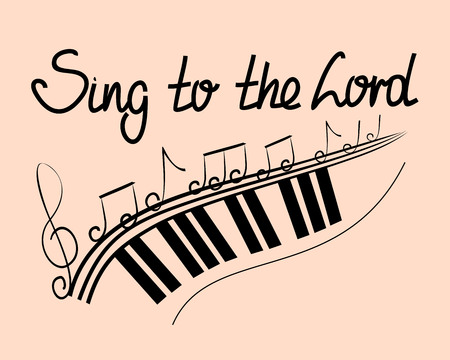 Lettering Bible Sing to the Lord with notes and keyboards