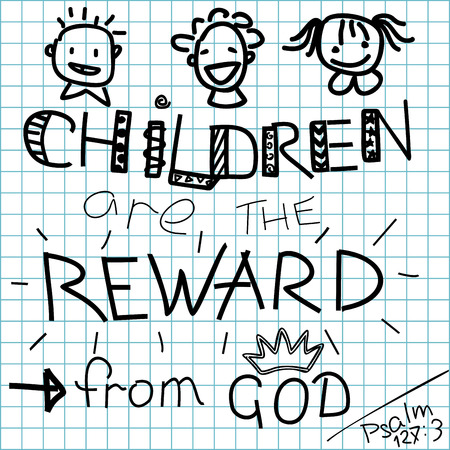 blessed: Lettering Bible Children are a reward from God, made on a checkered background