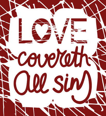 sins: The Bible passage made by hand on a red background Love covered all sins