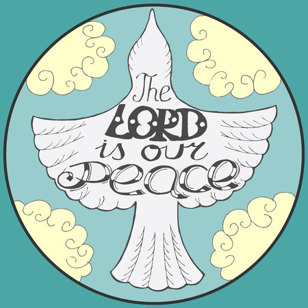 tranquillity: blue background with flying bird in the sky and the words the Lord our peace