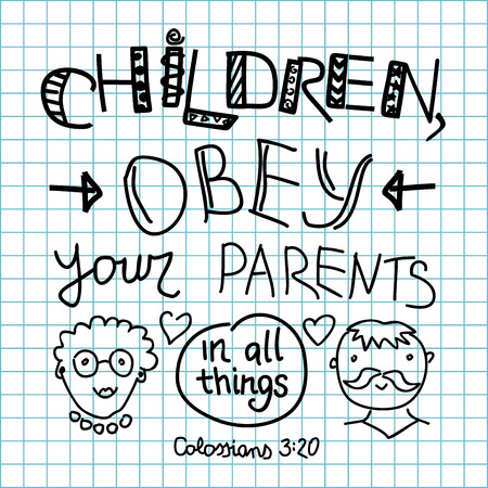 checkered background: Lettering Bible Children, obey your parents made on a checkered background
