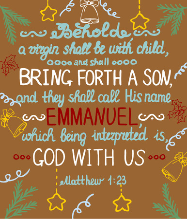 Christmas background with lettering Bible She shall bring forth a Son and shall call his name Emmanuel, which means God with us.