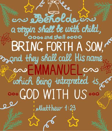 Kerst achtergrond met belettering Bible Ze zal een zoon baren en gij zult Zijn naam Immanuël, wat God bedoelt met ons bellen.
