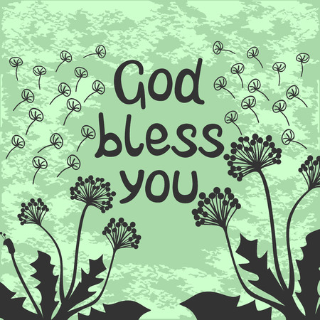 bless: Bible lettering God bless you with dandelions