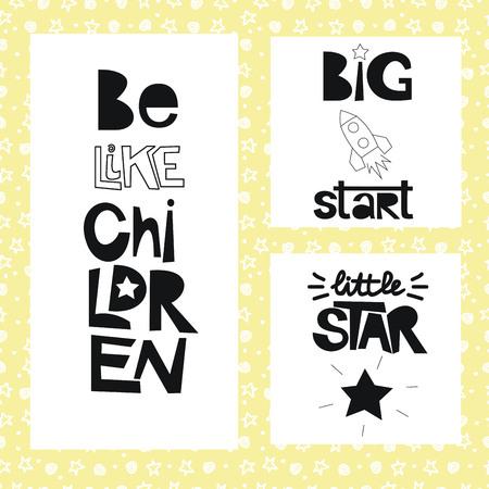 boyish: Three sentences on the background of stars and spirals. Be like children. Great start.Little star. Kids design.