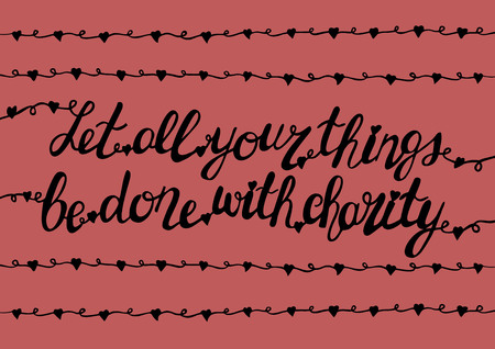 deed: Handlettering All that you do be done with charity on a pink background with hearts