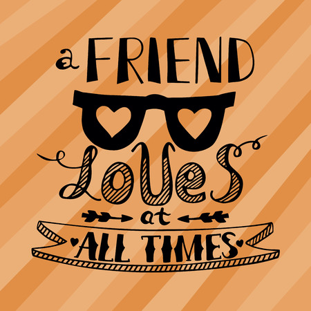 playmate: Inscription made by hand on a striped orange background with the glasses with hearts Friend loves at all times