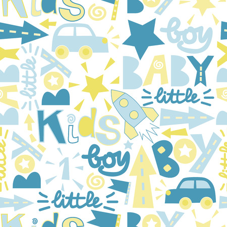 boyish: Seamless baby pattern with label Boy, Baby, Little with toy cars, rockets, arrows, stars. Boyish style. Childrens background.