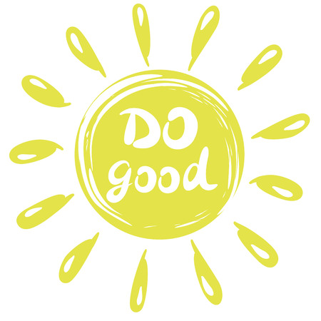 Hand lettering Do good, done in a circle with rays. Motivating poster. The Christian background. Illustration