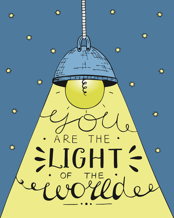 Hand lettering You the light of the world, made on the star background with glowing light bulb. Biblical background. Christian poster. Vettoriali