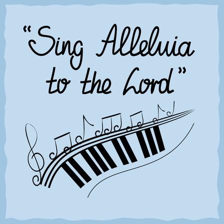 lettrage à la main Chantez alléluia au Seigneur, fait sur un fond bleu avec des notes. fond biblique. affiche Christian. Psaume Vecteurs