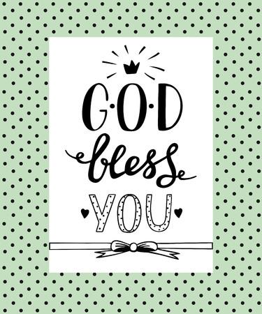 Hand lettering God Bless you. Biblical background. Christian poster. Card. Modern calligraphy Illustration