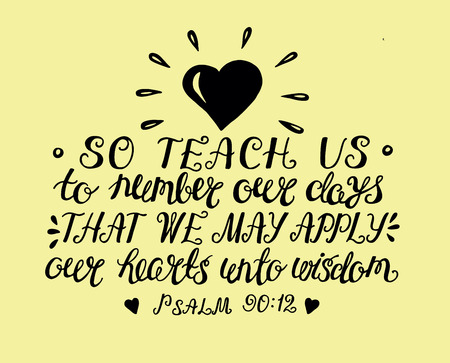 モーセの祈りは、知恵の心を得るために日をカウントする私たちを教える手レタリング。聖書の一節。キリスト教のポスター。詩篇  イラスト・ベクター素材