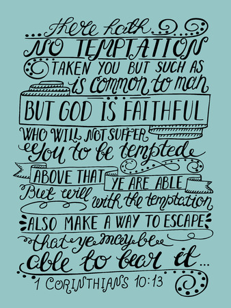 adam eve: Hand lettering The temptation is not nothing but human and true God... Bible verse. Christian poster. New Testament. Modern calligraphy Illustration