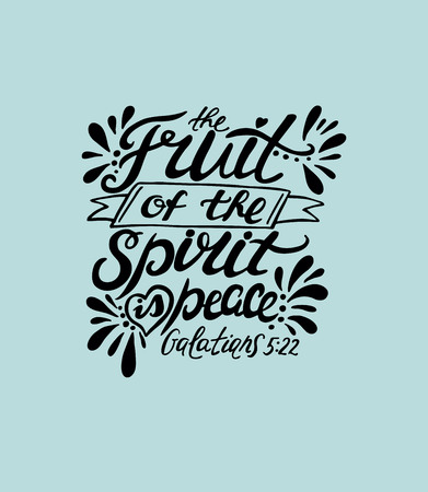 Hand lettering The fruit of the spirit is peace. Bible verse. Christian poster. New Testament. Galatians Vettoriali