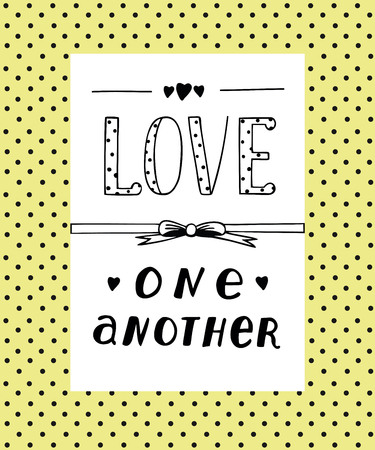 matrimonial: Hand lettering Love each other with hearts. Biblical background. Christian poster. Card.