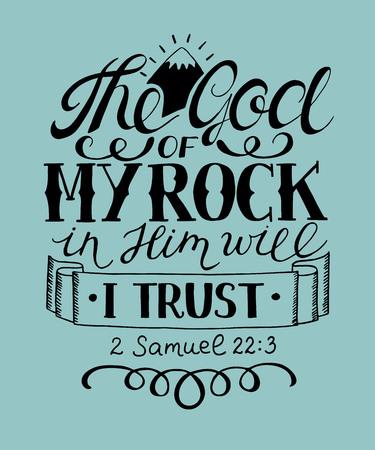 Handschrift De God van mijn rots in Hem zal ik vertrouwen. Bijbelse achtergrond. Christelijke poster.