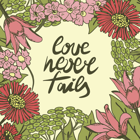 Hand lettering Love never fails made with flowers. Christian Poster. Biblical background. Declaration of love. Valentine s day. Illusztráció