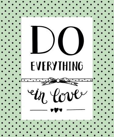 Hand belettering Doe alles in de liefde. Bijbelse achtergrond. Christian poster. Stock Illustratie