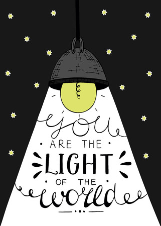 Hand lettering You the light of the world, made on the star background with glowing light bulb. Biblical background. Christian poster. Illustration