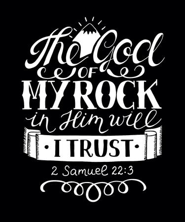 Hand lettering The God of my rock in Him will I trust. Ilustração