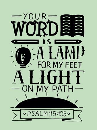 Tu letra es una lámpara para mis pies, una luz en mi camino. Versículo de la biblia. Cartel cristiano. Nuevo Testamento. Caligrafía moderna. Salmo