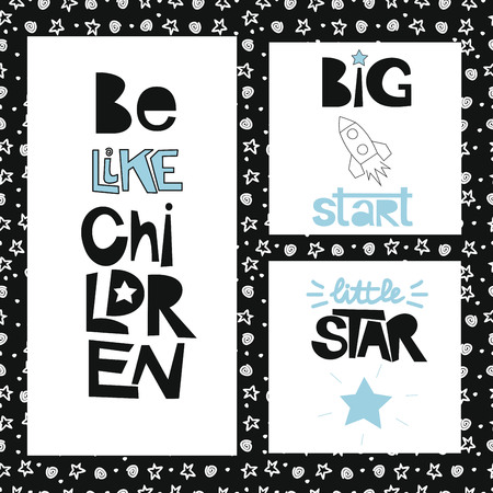 boyish: Three sentences on the background of stars and spirals. Be like children. Great start.Little star. Kids design. Poster. Illustration
