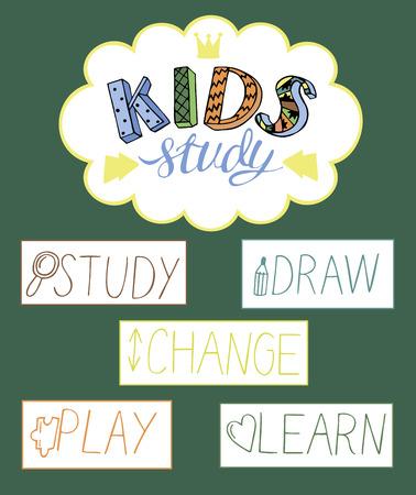 The inscription, hand-made Kids study. School. Training. Study Class Pupil 1 Sep