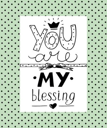 Letras de mano Eres mi bendición de corazón. Fondo bíblico Cartel cristiano. Tarjeta. Ilustración de vector