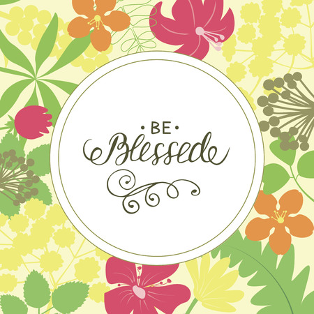 Hand lettering Be blessed. Biblical background. Christian poster. Card. Modern calligraphy