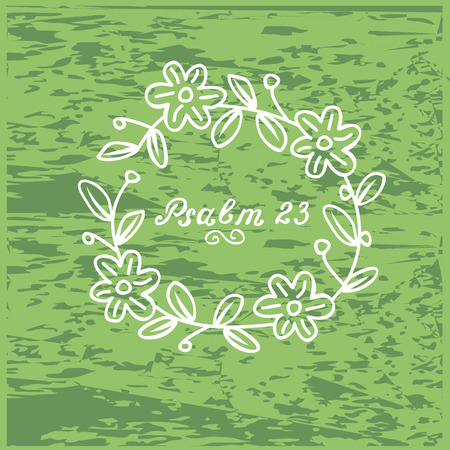 Hand lettering Psalm 23 in the wreath. Biblical background. Christian poster.