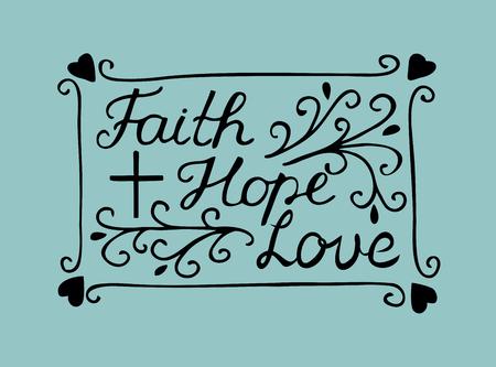 Hand lettering Geloof, hoop en liefde met kruis en harten. Bijbel vers. Christelijke poster. Nieuwe Testament. Moderne kalligrafie. De tekst wordt afgedrukt Vector Illustratie