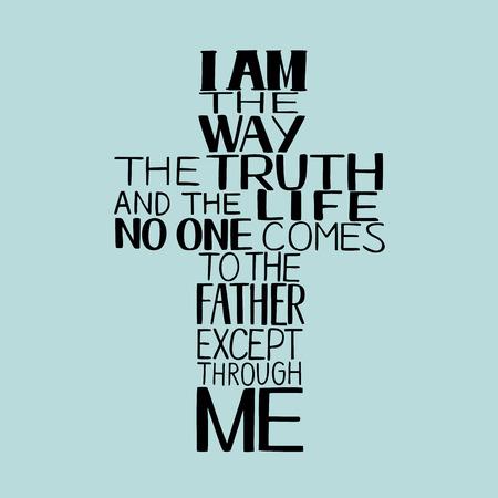 Letras de mano Soy el camino, la verdad y la vida, hecho en forma de cruz. Fondo bíblico. Nuevo Testamento. Verso cristiano