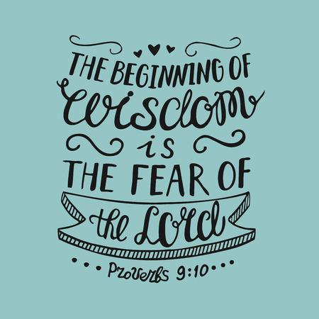 Rotulación a mano: el comienzo de la sabiduría es el temor del Señor. Antecedentes bíblicos Cartel cristiano Proverbios. Sagrada Escritura. Gráficos Foto de archivo - 87383626