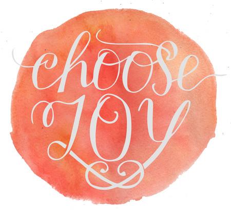 Hand lettering Choose joy. Card. Biblical background. Christian poster. Modern calligraphy