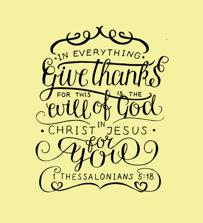 Hand lettering In everything give thanks. Christian poster. Card. Congratulations. Modern calligraphy. Verse  イラスト・ベクター素材