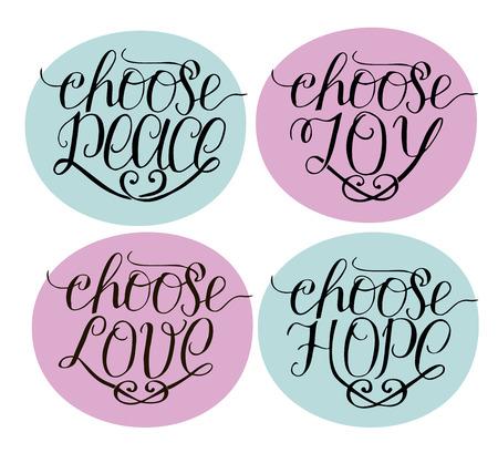 Hand Lettering Choose Joy, Peace, Love, Hope. Card. Vector