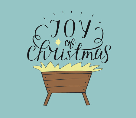 Hand lettering Joy of christmas with manger. Biblical background. Christian poster. Modern calligraphy Card Holiday