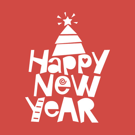 Holiday quotes Happy New Year with Christmas tree. Poster Card Greeting