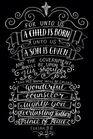 Hand lettering For unto you a child is born. Biblical background. Christian poster. Scripture. Vintage. Christmas. Isaiah. Vintage Illustration